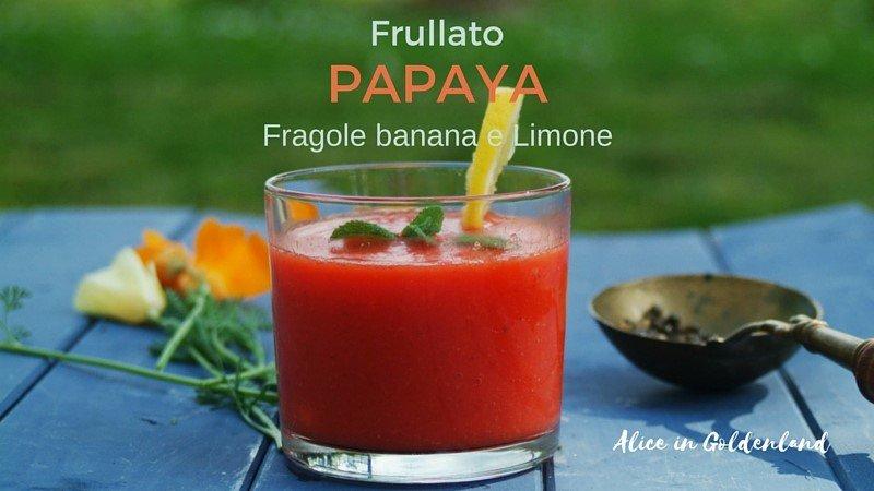 papayafragolefrullatofb1