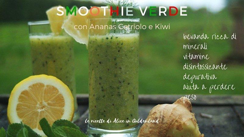 Smoothie verde con ananas cetriolo kiwi
